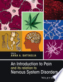 An Introduction To Pain And Its Relation To Nervous System Disorders Book PDF
