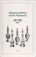 Historical Hobbies for the Pharmacist