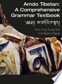 Amdo Tibetan  A Comprehensive Grammar Textbook