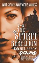 The Spirit Rebellion Book PDF