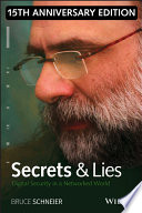 """""""Secrets and Lies: Digital Security in a Networked World"""" by Bruce Schneier"""