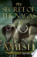 The Secret of the Nagas: The Shiva Trilogy 2