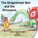 The Gingerbread Man And The Dinosaurs Book PDF