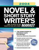 2004 Novel and Short Story Writer s Market