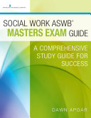 Social Work ASWB Masters Exam Guide: A Comprehensive Study Guide for ...
