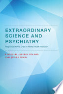 Extraordinary Science And Psychiatry Book PDF