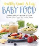 Healthy, Quick & Easy Baby Food Pdf/ePub eBook