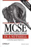 MCSE Core Required Exams in a Nutshell