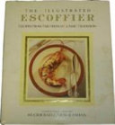 The Illustrated Escoffier Book PDF