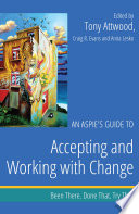 An Aspie   s Guide to Accepting and Working with Change Book