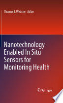 Nanotechnology Enabled In situ Sensors for Monitoring Health
