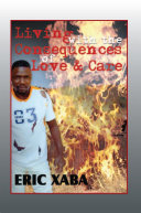 Living with the Consequences of Love & Care