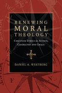 Renewing Moral Theology