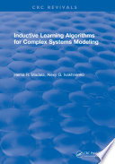 Inductive Learning Algorithms for Complex Systems Modeling Book