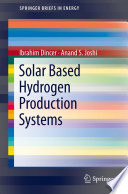 Solar Based Hydrogen Production Systems Book