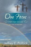 ONE FOCUS (Faith, Hope and Love) Pdf/ePub eBook