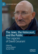 The Jews  the Holocaust  and the Public