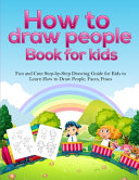 How To Draw People Book For Kids