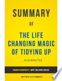 The Life Changing Magic of Tidying Up  by Marie Kondo   Summary   Analysis Book