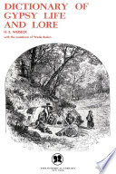Dictionary of Gypsy Life and Lore