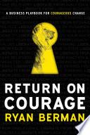 Return on Courage