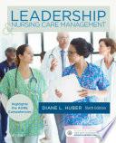 Leadership And Nursing Care Management E Book Book