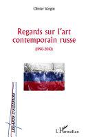 Regards sur l'art contemporain russe [Pdf/ePub] eBook