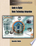 Guide To Digital Home Technology Integration Book PDF