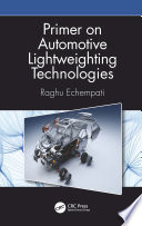 Primer on Automotive Lightweighting Technologies