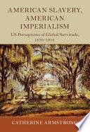 American Slavery  American Imperialism
