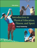 Introduction to Physical Education  Fitness  and Sport with PowerWeb OLC Bind in Passcard Book
