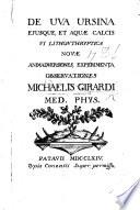 De Uva Ursina ejusque et aquæ calcis vi lithonthryp tica novæ animadversiones, experimenta, observationes