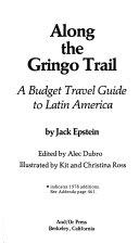 Along the Gringo Trail