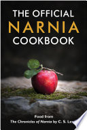 The Official Narnia Cookbook Book PDF