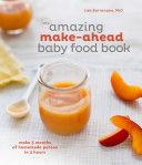The Amazing Make-Ahead Baby Food Book Pdf/ePub eBook