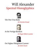 Spectral Hieroglyphics  The One True Body  At the Vertigo Borders  On Higher Phlogiston Current