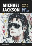 Michael Jackson, The Diary of a Fan Pdf/ePub eBook