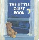The Little Quiet Book