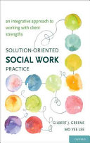 Solution-oriented Social Work Practice