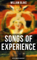 SONGS OF EXPERIENCE  With Illuminated Manuscript