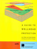 A Guide to Wellhead Protection Book