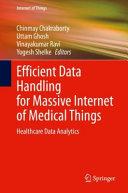 Efficient Data Handling for Massive Internet of Medical Things