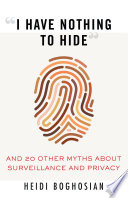 """link to """"I have nothing to hide"""" : and 20 other myths about surveillance and privacy in the TCC library catalog"""