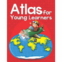 Atlas for Young Learners
