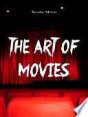 """""""The Art of Movies"""" by Nicolae Sfetcu"""