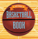 My First Basketball Book Book PDF