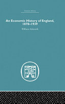 An Economic History of England 1870-1939