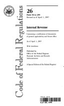 Code Of Federal Regulations Title 26 Internal Revenue Pt 50 299 Revised As Of April 1 2007