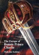 The Escape of Bonnie Prince Charlie Book