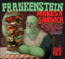Frankenstein Makes a Sandwich